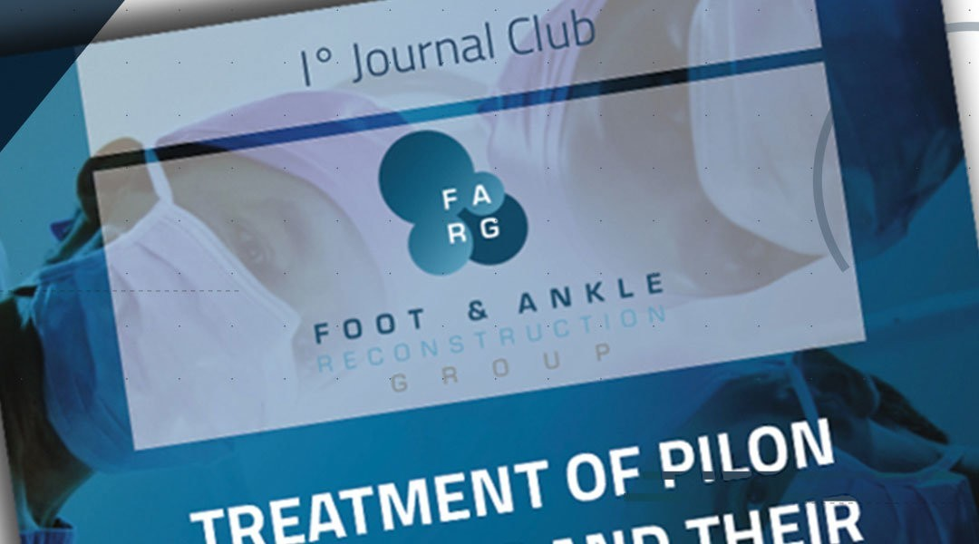 Journal Club: il 1° Foot and Ankle Reconstruction Group